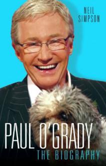 Paul O'grady - Neil Simpson