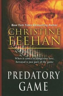 Predatory Game - Christine Feehan