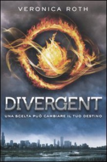 Divergent - Veronica Roth