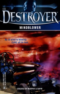 Mindblower - Tim Somheil, Warren Murphy, Richard Ben Sapir