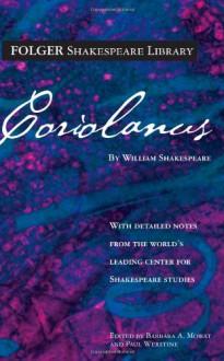 Coriolanus - Paul Werstine, Barbara A. Mowat, William Shakespeare