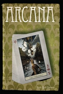Arcana: Anthology Created by the Black Quill Element Within the Temple of Set - Sheri Gilmore