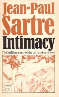 Intimacy - Jean-Paul Sartre, Lloyd Alexander