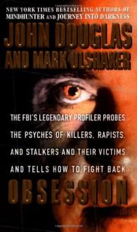 Obsession - Mark Olshaker, John E. (Edward) Douglas