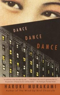 Dance Dance Dance - Haruki Murakami,Alfred Birnbaum