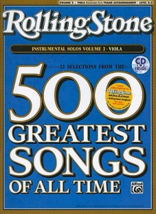 Selections from Rolling Stone Magazine's 500 Greatest Songs of All Time (Instrumental Solos for Strings), Vol 2: Viola, Book & CD - Alfred A. Knopf Publishing Company, Tod Edmondson, Ethan Neuburg