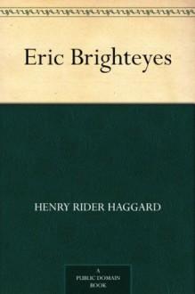 Eric Brighteyes - H. Rider Haggard