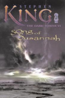 Song of Susannah - Stephen King