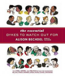 The Essential Dykes to Watch Out For - Alison Bechdel