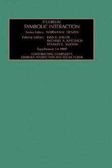 Studies in Symbolic Interaction, Supplement 3 - Norman K. Denzin