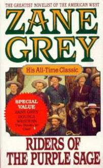 Riders of the Purple Sage/the Lone Star Ranger (Double Western) - Zane Grey
