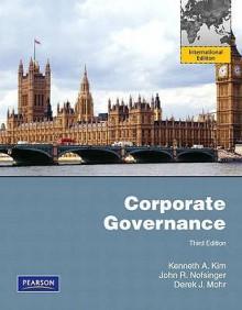 Corporate Governance - Kenneth Kim, John R. Nofsinger, Derek J. Mohr