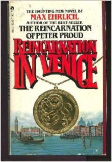 Reincarnation In Venice - Max Simon Ehrlich