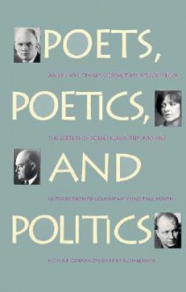 Poets, Poetics, and Politics - Rolfe Humphries, Richard Gillman