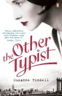 The Other Typist - Suzanne Rindell