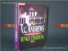 Dunkle Umarmung - V.C. Andrews