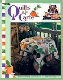 Quilts a la Carte - Leisure Arts