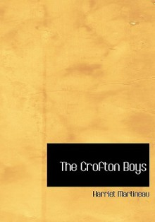 The Crofton Boys - Harriet Martineau