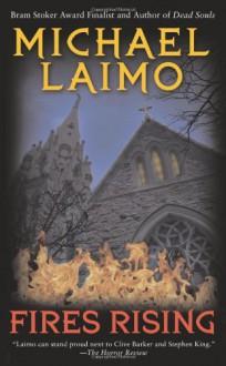 Fires Rising - Michael Laimo