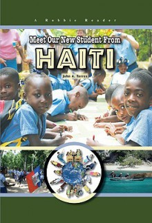 Meet Our New Student From Haiti (Robbie Readers) (Robbie Readers) - John Albert Torres
