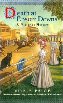 Death at Epsom Downs (Robin Paige Victorian Mysteries, No. 7) - Robin Paige