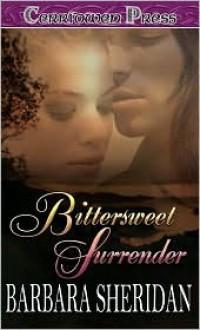 Bittersweet Surrender - Barbara Sheridan