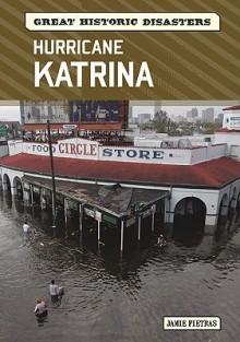 Hurricane Katrina - Jamie Pietras