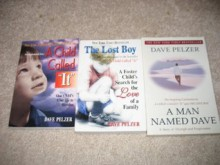 Dave Pelzer 3 Book Set~A Child Called It/The Lost Boy/A Man Named Dave - Dave Pelzer