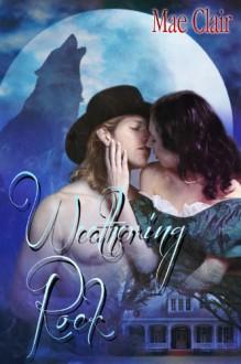 Weathering Rock - Mae Clair