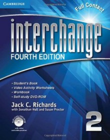 Interchange Level 2 Full Contact with Self-study DVD-ROM (Interchange Fourth Edition) - Jack C. Richards, Jonathan Hull, Susan Proctor