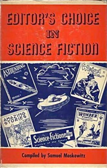 Editor's Choice in Science Fiction - Sam Moskowitz