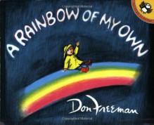 A Rainbow of My Own - Don Freeman