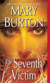 The Seventh Victim - Mary Burton