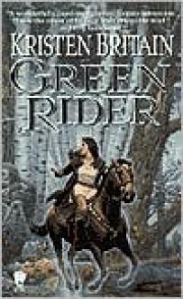 Green Rider (Green Rider Series #1) -