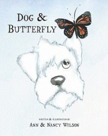 Dog & Butterfly - Ann & Nancy Wilson