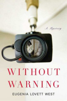 Without Warning - Eugenia Lovett West