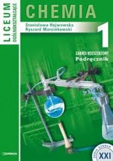 Chemia 1. Liceum ogólnokształcące: zakres rozszerzony - Stanisława Hejwowska, Janusz Marcinkowski