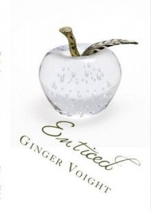 Enticed - Ginger Voight