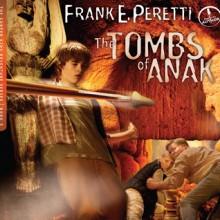 The Tombs of Anak (Audio) - Frank Peretti, Maxwell Glick