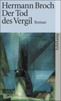 Der Tod des Vergil - Hermann Broch