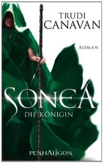 Sonea - Die Königin (Die Saga von Sonea, #3) - Trudi Canavan
