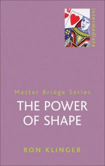 The Power of Shape - Ron Klinger