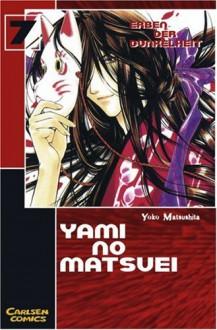 Yami no Matsuei 07. Erben der Dunkelheit: BD 7 - Yoko Matsushita