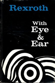 With Eye and Ear - Kenneth Rexroth