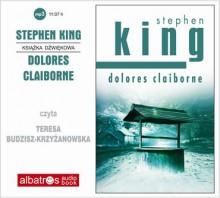 Dolores Claiborne - Tomasz Mirkowicz, Stephen King