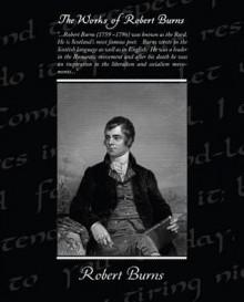 The Works of Robert Burns - Robert Burns