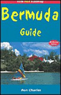 Bermuda Guide: Travel Guides to Planet Earth! - Ron Charles, J. Stein