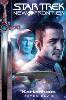 Star Trek - New Frontier 1: Kartenhaus (German Edition) - Peter David, Bernhard Kempen