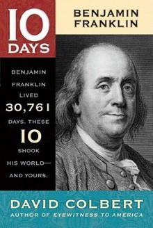 Benjamin Franklin - David Colbert