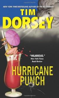Hurricane Punch - Tim Dorsey